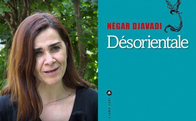 «Désorientale», de Négar Djavadi.