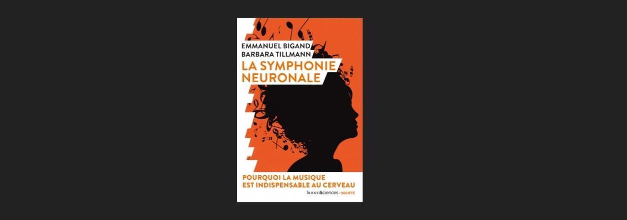 Couverture de l'ouvrage «La Symphonie neuronale».