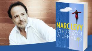Le romancier Marc Lévy revient avec un 17ème roman «L'horizon à l'envers».