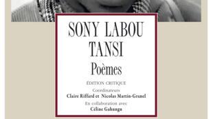 Edition complète des poèmes de Sony Labou Tansi.