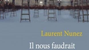«Il nous faudrait des mots nouveaux», de Laurent Nunez, Editions du Cerf.