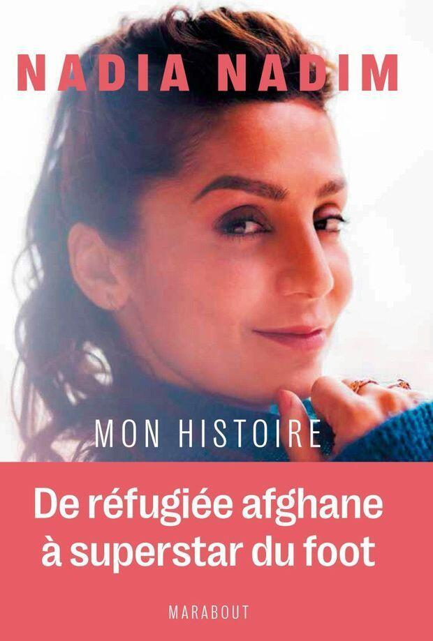 """Nadia Nadim, striker with PSG and the Danish national team, recounts how she went from Afghan refugee to football superstar in """"Mon Histoire"""" published June 2021"""