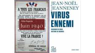 «Juin 1940», de Gilles Ragache (Perrin) et «Virus ennemi, discours de crise, histoire de guerres», de Jean-Noël Jeanneney (Gallimard, collection Tracts).