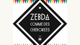 <i>Comme des cherokees</i>, l'album du groupe Zebda.
