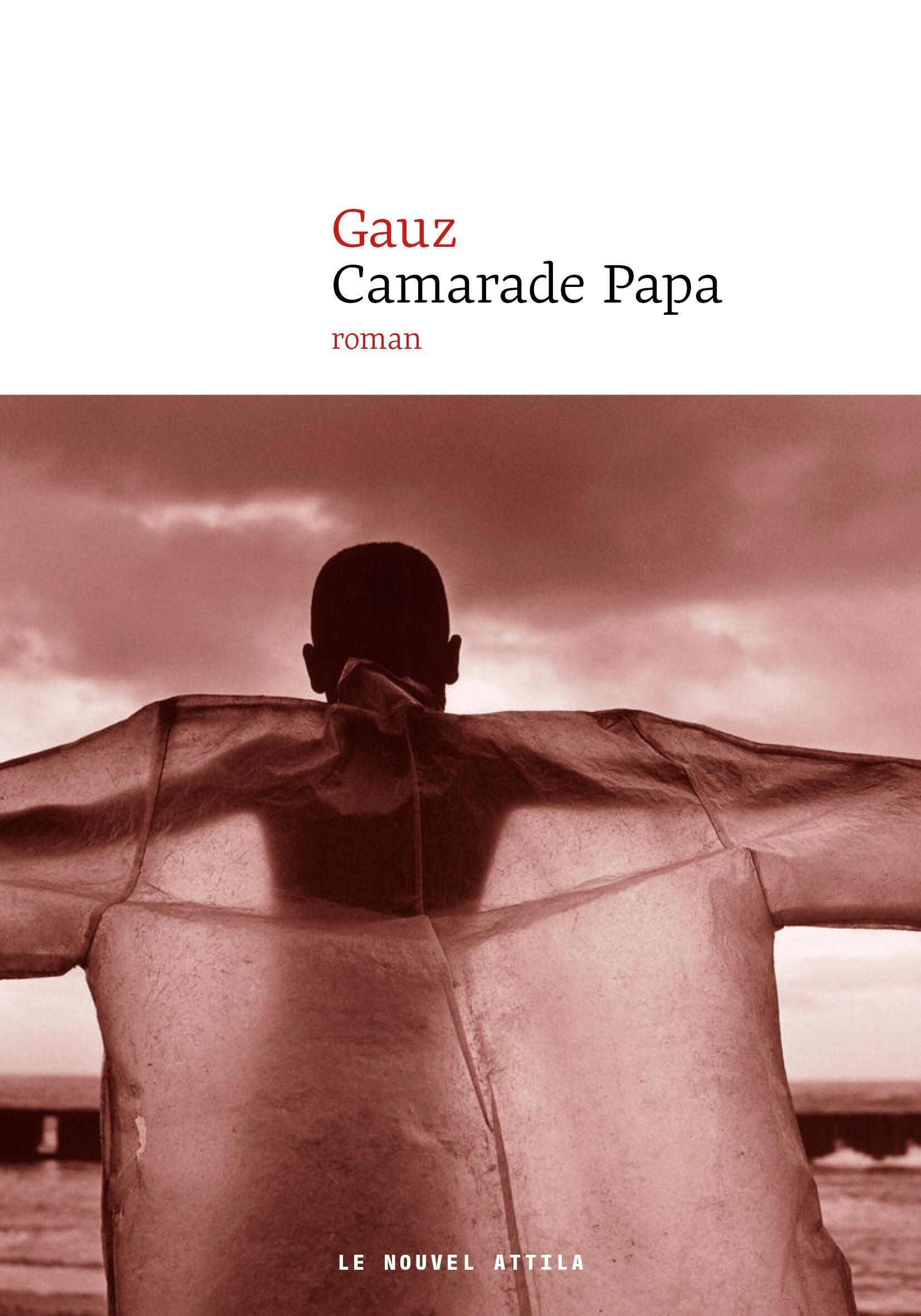 « Camarade Papa» de l'Ivoirien Gauz est l'un des romans les plus attendus de la rentrée littéraire 2018.
