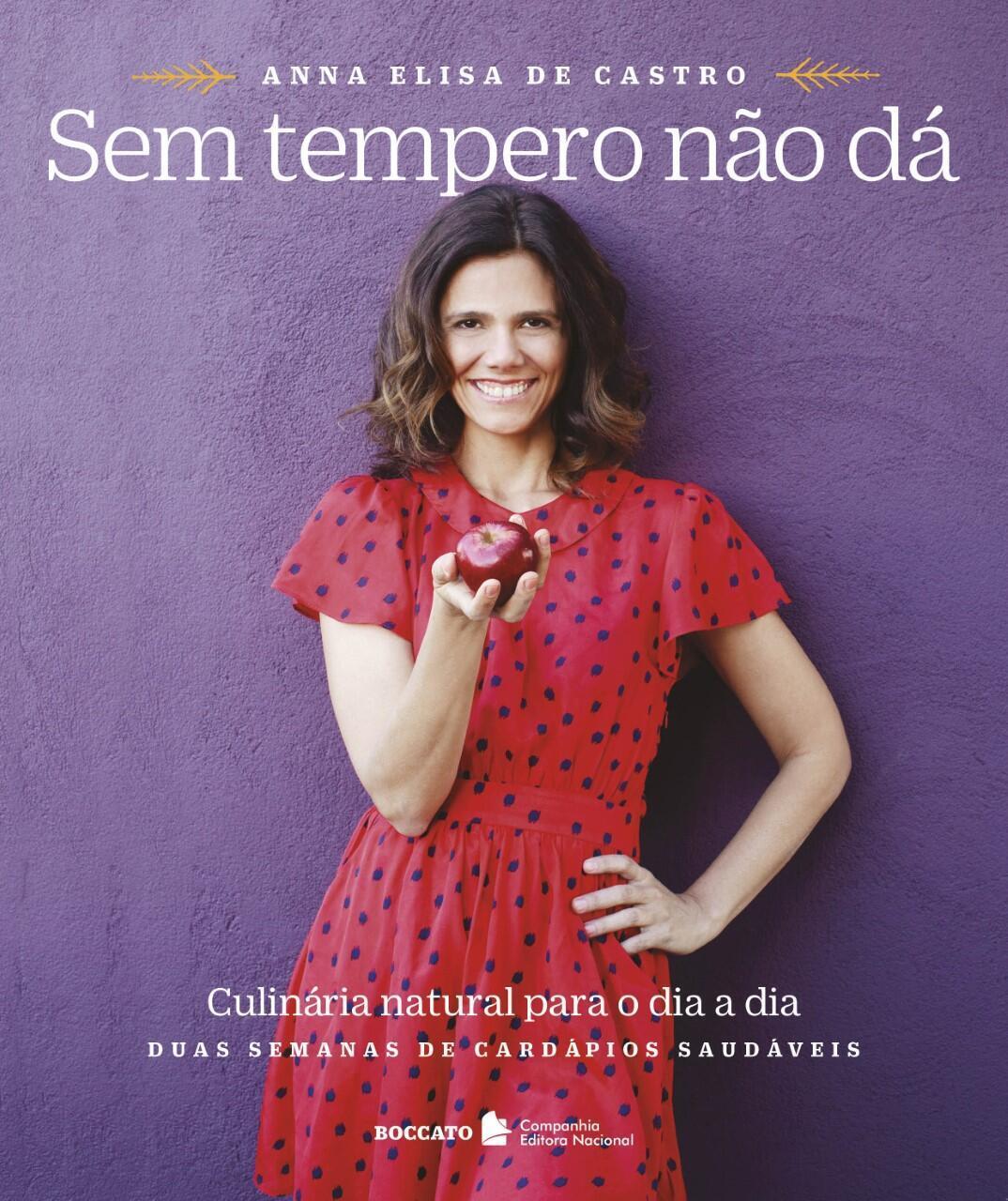 """Anna Elisa de Castro é autora do livro """"Sem Tempero Não Dá"""" e apresentadora do programa """"Fazendo a Festa"""", do canal GNT."""