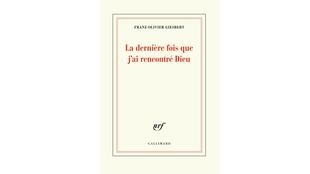 Couverture du livre de Franz-Olivier Giesbert, «La dernière fois que j'ai rencontré Dieu».