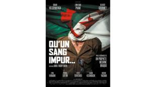 Affiche du film «Qu'un sang impur», d'Abdel Raouf Datri.