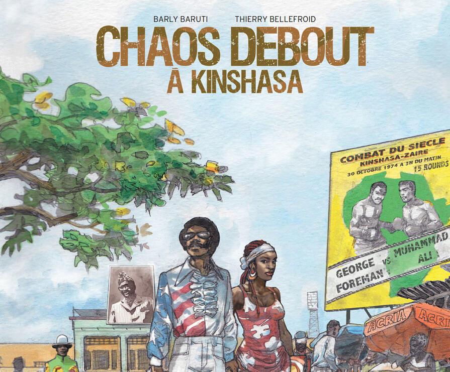 Extrait de la couverture de « Chaos à Kinshasa » de Barly Baruti et Thierry Bellefroid, aux éditions Glénat.