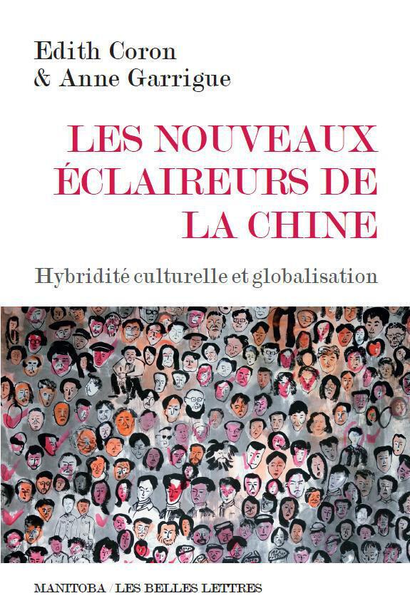 La couverture du livre de  « Les nouveaux éclaireurs de la Chine. Hybridité culturelle et globalisation » de Edith Coron et Anne Garrigue.