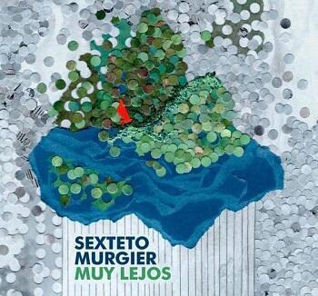 Portada del CD del Sexteto Murgier