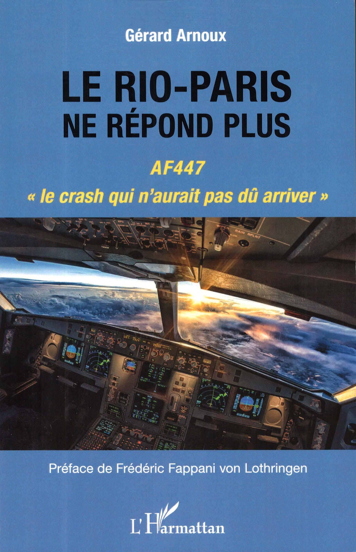 Livro de ex-piloto francês retraça últimos momentos do voo AF447 e investigações da tragédia.