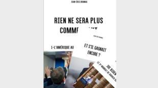 Couverture du livre «Rien ne sera plus comme avant: l'Amérique au temps du coronavirus» de Jean-Éric Branaa