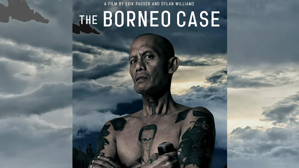 l'affiche du film documentaire «The Borneo Case»