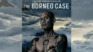 l'affiche du film documentaire «The Borneo Case»