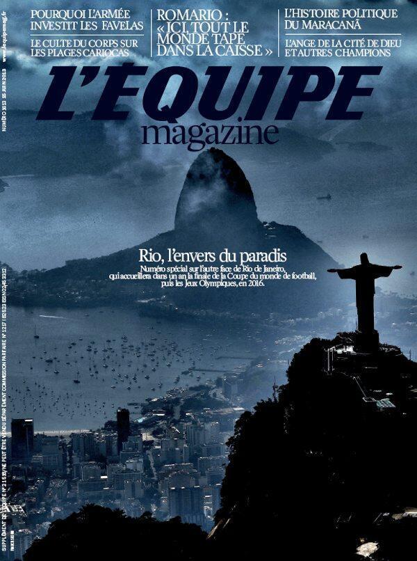 O jornal esportivo L'Equipe dedicou neste sábado, 15 de junho de 2013, um número especial de sua revista ao Rio de Janeiro.