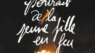 L'affiche du film «Portrait de la jeune fille en feu».
