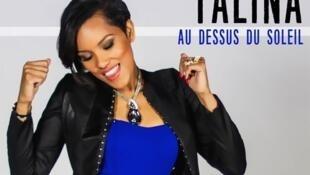 « Au-dessus du soleil », le nouveau single de Talina.