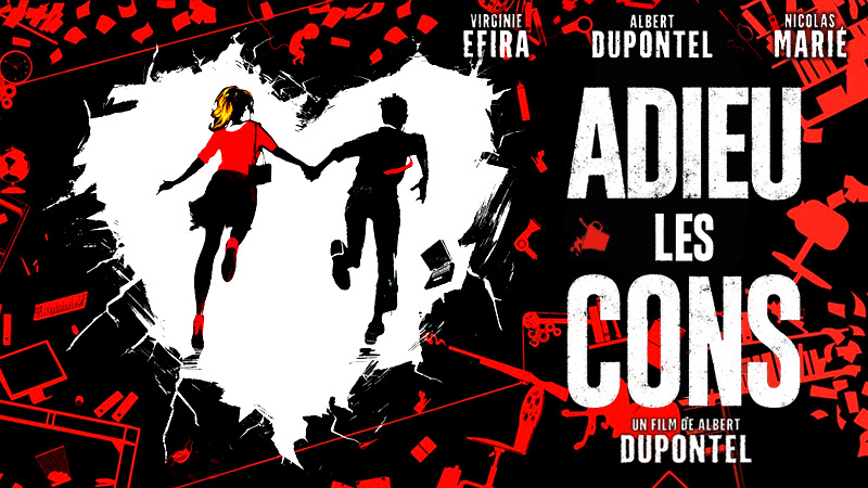 L'affiche du nouveau film de Albert Dupontel «Adieu les cons».