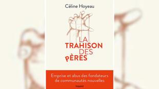 couverture - Trahison des pères - Céline Hoyeau - Bayard - Religions du monde