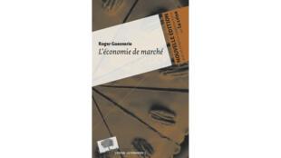 «L'économie de marché», de Robert Guesnerie.