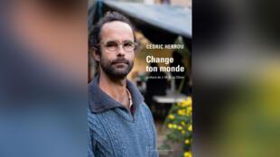 Livre - Littérature - Change ton monde - Cédric Herrou