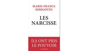 «Les Narcisse», de Marie-France Hirigoyen.