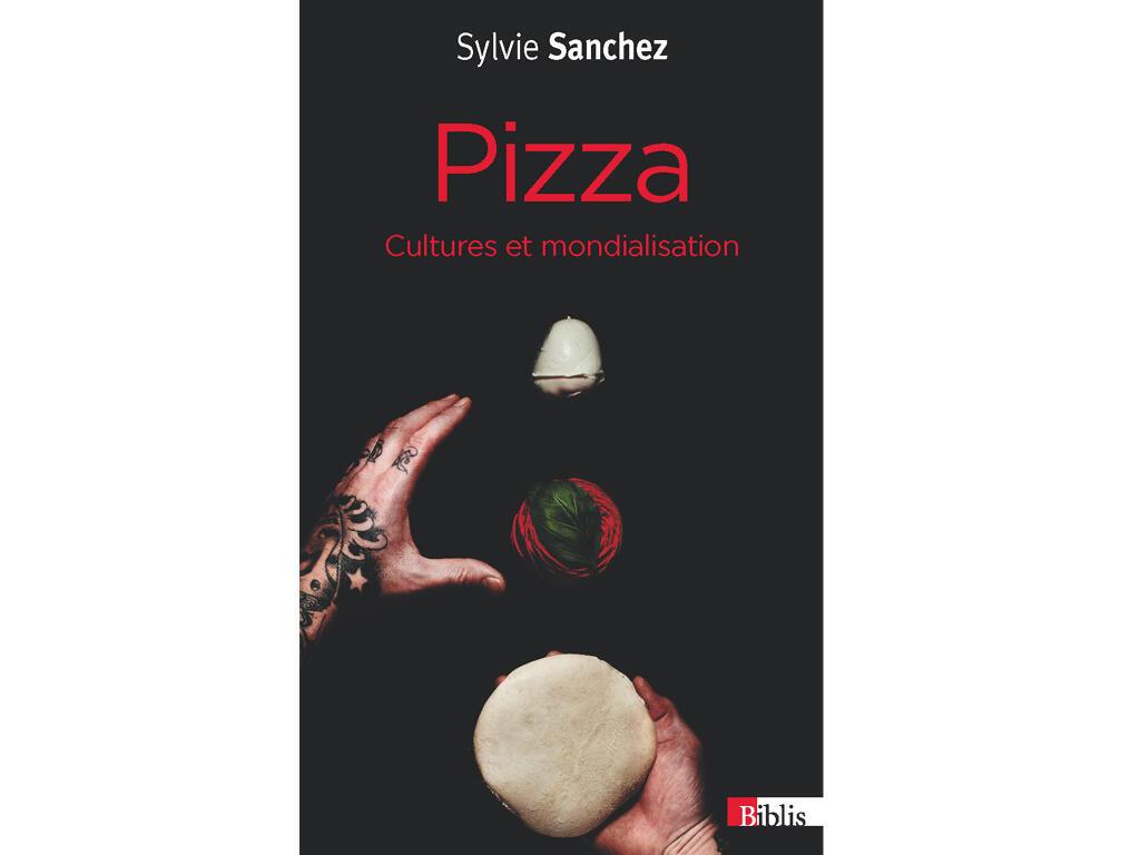 «Pizza, cultures et mondialisation», de Sylvie Sanchez.