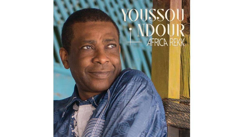 L'album «Africa Rekk» de Youssou N'Dour.