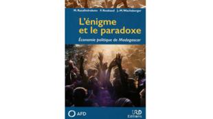 «L'énigme et le paradoxe» est sorti aux éditions de l'Institut de recherche pour le développement.