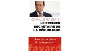 «Le premier secrétaire de la République», de Cyril Graziani.