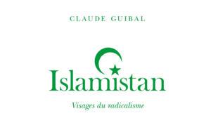 <i>Islamistan - Visages du radicalisme, </i> de Claude Guibal, est publié aux éditions Stock.
