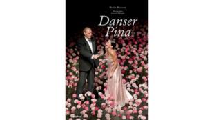 «Danser Pina», de Rosita Boisseau.