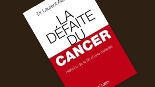 """""""A derrota do Câncer - o fim da História de uma Doença"""", o último livro do geneticista Laurent Alexandre"""