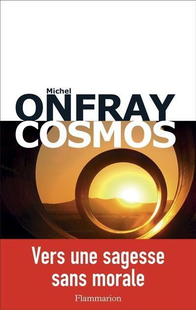 Couverture du livre de Michel Onfray, Cosmos, paru chez Flammarion.