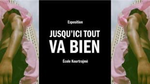 Affiche de «Jusqu'ici tout va bien», l'exposition des étudiants de l'école Kourtrajmé au Palais de Tokyo à Paris.