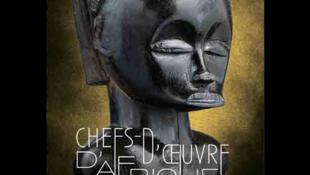 L'affiche de l'exposition « Chefs d'œuvres d'Afrique », au Musée Dapper à Paris, jusqu'au 17 juillet 2016.