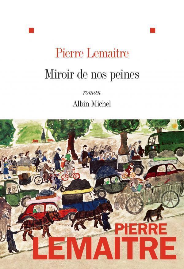 Couverture du dernier tome de la trilogie de Pierre Lemaitre
