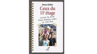 « Ceux du 11ème étage : carnet de bord d'une famille catho en cité HLM », d'Amaury Guillem, aux éditions du Cerf.