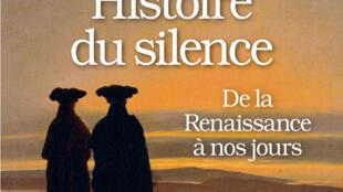 «Histoire du silence», de Alain Corbin.