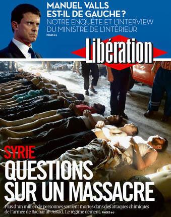 """Libération traz a manchete """"Questões sobre um massacre"""", sobre o suposto uso de armas químicas pelo regime sírio, e se pergunta se o ministro do Interior Manuel Valls é mesmo de esquerda.."""