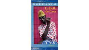 «La Belle de Casa», par In Koli Jean Bofane.