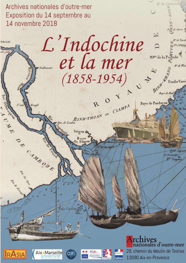 """Áp phích triển lãm """"Đông Dương và biển, 1858-1954"""" tháng 09-11/2018 do Viện IrAsia và ANOM đồng tổ chức, Aix-en-Provence, Pháp."""