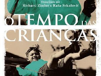 """""""O tempo das crianças"""", antologia apresentada em Portugal."""