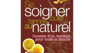 Couverture de «Se soigner toute l'année au naturel».