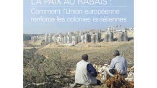 230 millions d'euros d'importations en provenance des colonies, 15 millions d'euros des Territoires palestiniens.