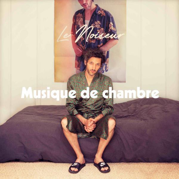 """Pochette du dernier EP de Le Noiseur, """"Musique de chambre""""."""