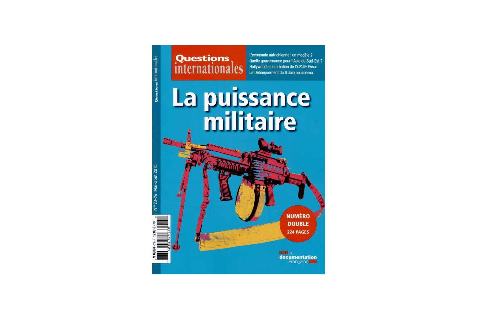 Couverture de la Revue «Questions internationales» n° 73/74, 2015.