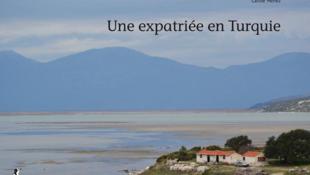 «Une expatriée en Turquie», par Carole Menez.
