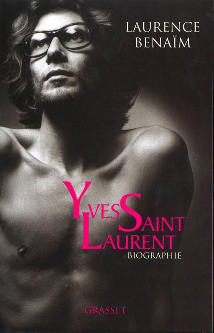 """زندگینامه """"ایو سن لوران"""" نوشته """"لورانس بنائیم"""" روزنامهنگار و زندگینامه نویس فرانسوی"""